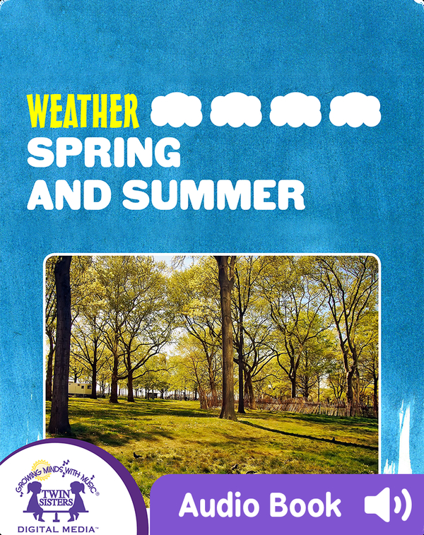 Weather: Spring And Summer