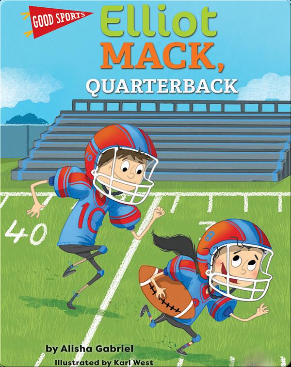 Elliot Mack, Quarterback