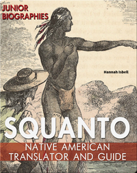 Squanto: Native American Translator and Guide