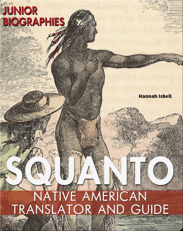 Squanto: Native American Translator and Guide