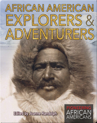 African American Explorers & Adventurers