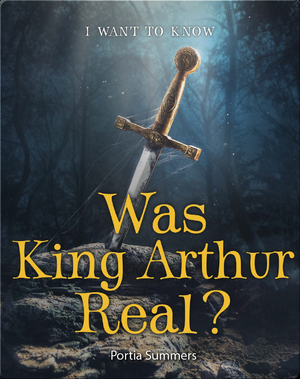 Was King Arthur Real?