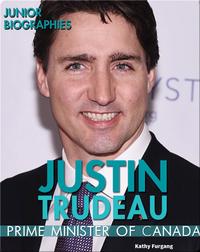 Justin Trudeau: Prime Minister of Canada