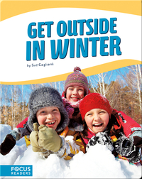Get Outside in Winter