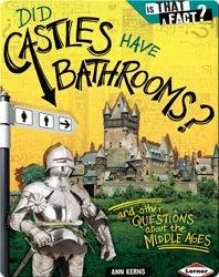 Did Castles Have Bathrooms?