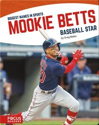 Mookie Betts, Baseball Star