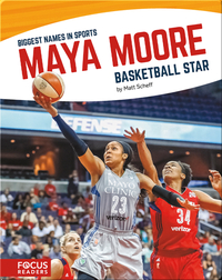 Maya Moore, Basketball Star