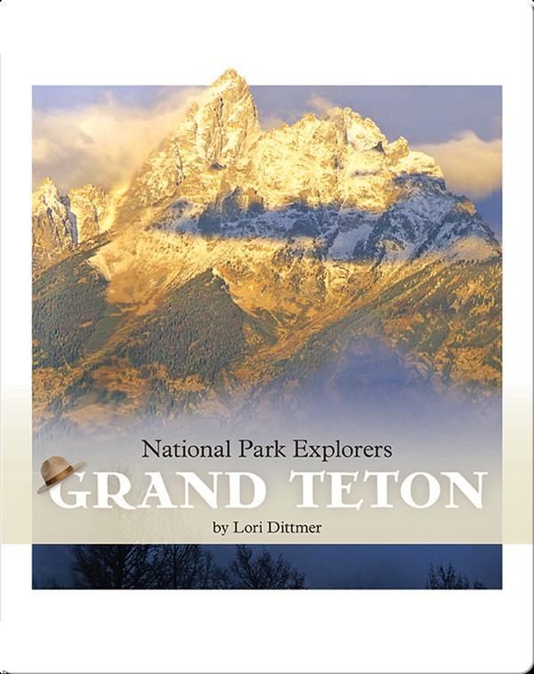 National Park Explorers: Grand Teton