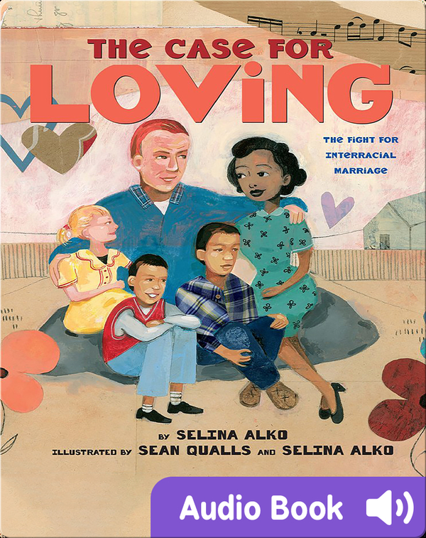 The Case for Loving: The Fight for Interracial Marriage