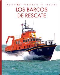 Incredibles Vehiculos de Rescate: Los Barcos de Rescate