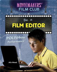 Be a Film Editor: Polish the Performance