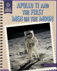 Apollo 11 and the First Men on the Moon