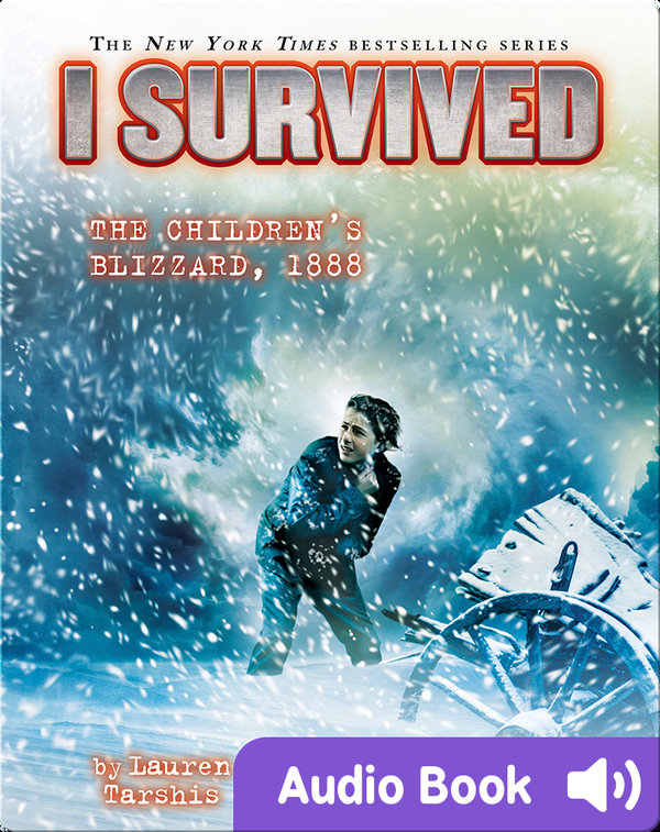 I Survived #16: I Survived the Children's Blizzard, 1888