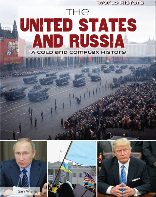 The United States and Russia: A Cold and Complex History