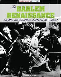 The Harlem Renaissance: An African American Cultural Movement
