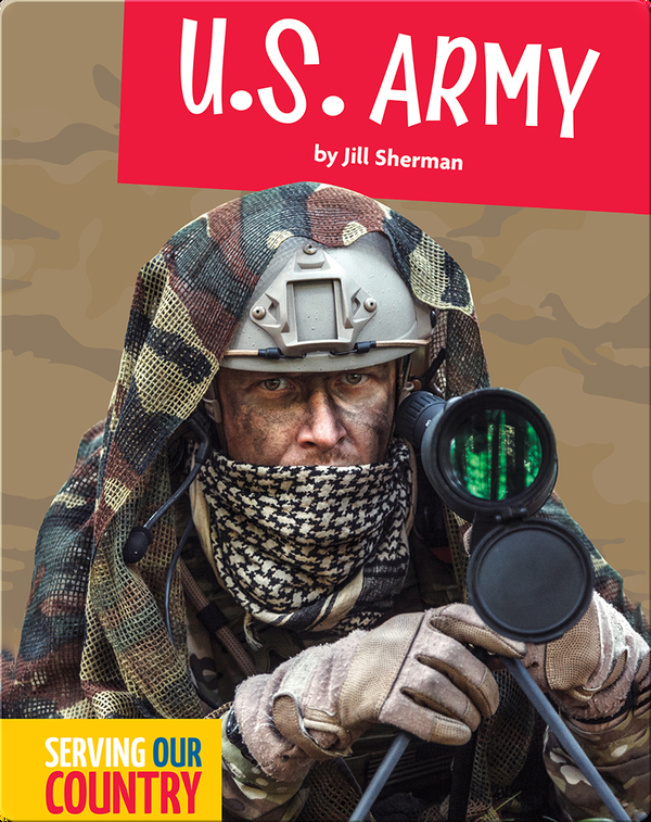 Serving Our Country: U.S. Army