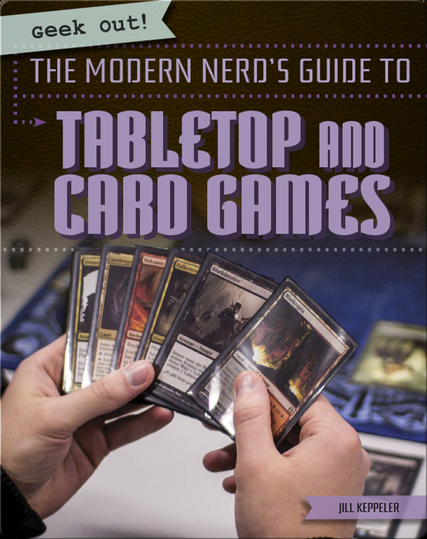The Modern Nerd's Guide to Tabletop and Card Games
