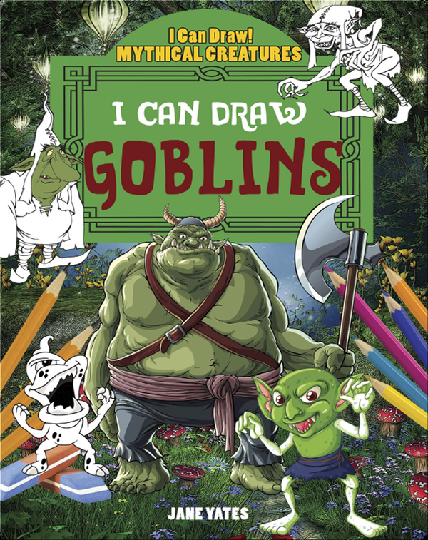 I Can Draw Goblins