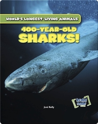 400-Year-Old Sharks!