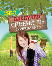 Backyard Chemistry Experiments
