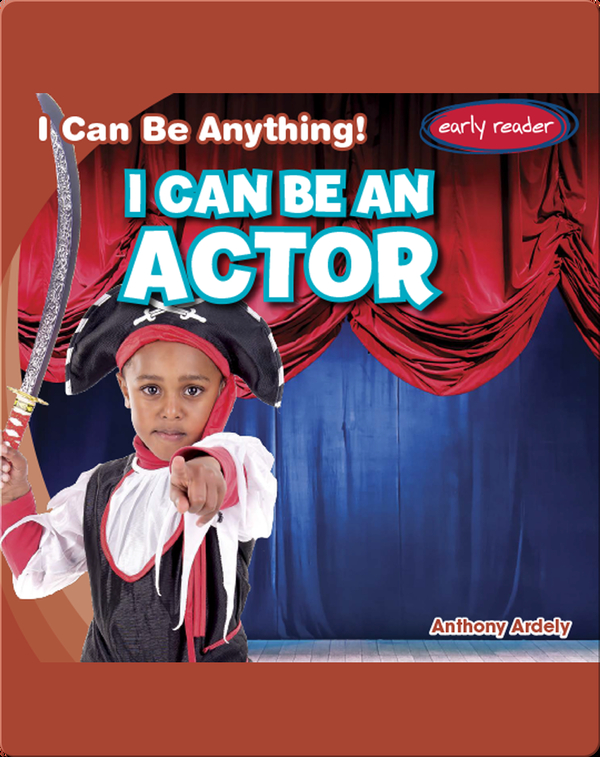 I Can Be an Actor