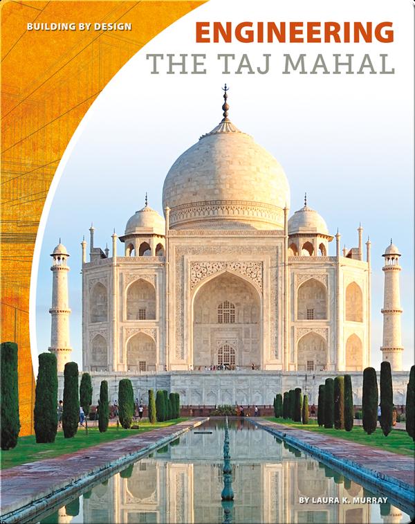 Engineering the Taj Mahal