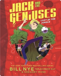 Jack and the Geniuses #3: Lost in the Jungle