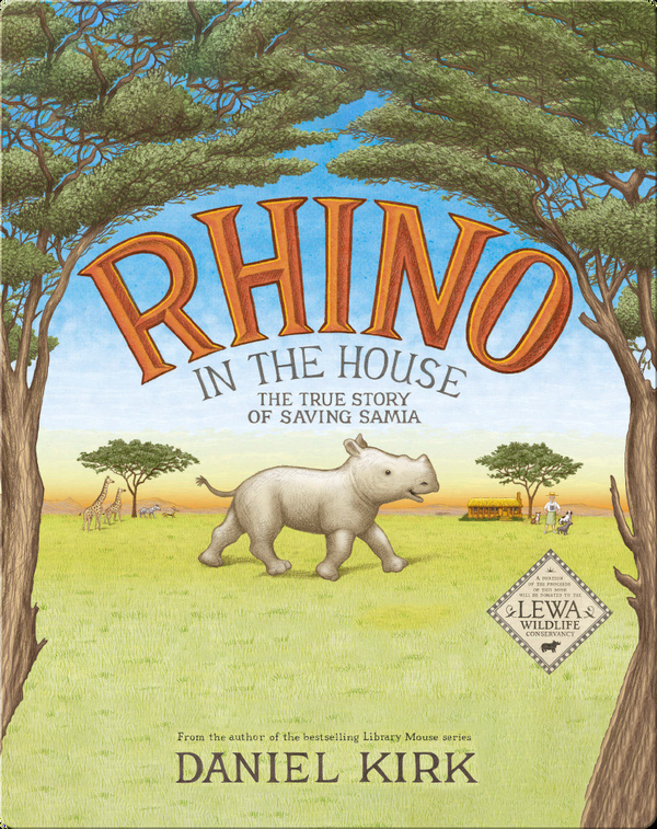 Rhino in the House: The Story of Saving Samia