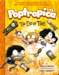 The End of Time (Poptropica Book 4)