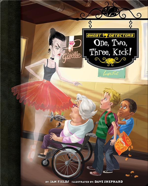 One, Two, Three, Kick! (Ghost Detectors #23)