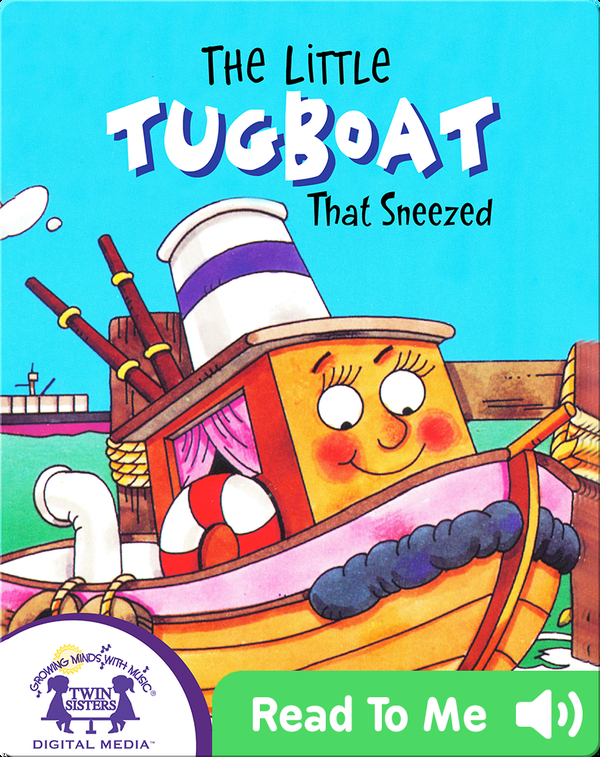 The Tugboat That Sneezed