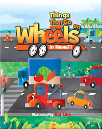 Things That Go on Wheels in Hawaii