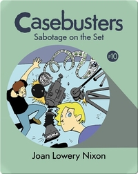 Casebusters: Sabotage on the Set