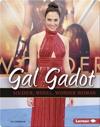 Gal Gadot: Soldier, Model, Wonder Woman