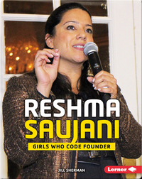 Reshma Saujani: Girls Who Code Founder