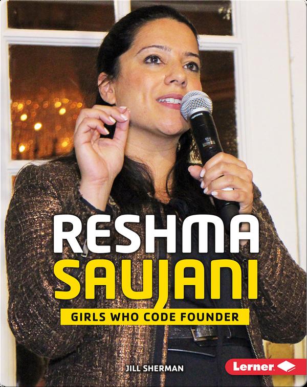 Reshma Saujani: Girls Who Code Founder