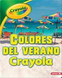 Colores del verano Crayola ®️ (Crayola ®️ Summer Colors)