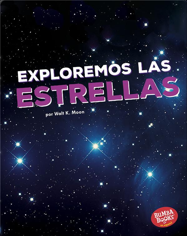 Exploremos las estrellas (Let's Explore the Stars)
