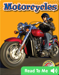 Motorcycles: Mighty Machines