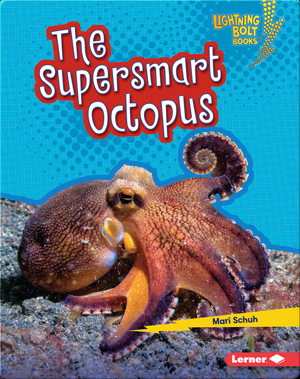 The Supersmart Octopus