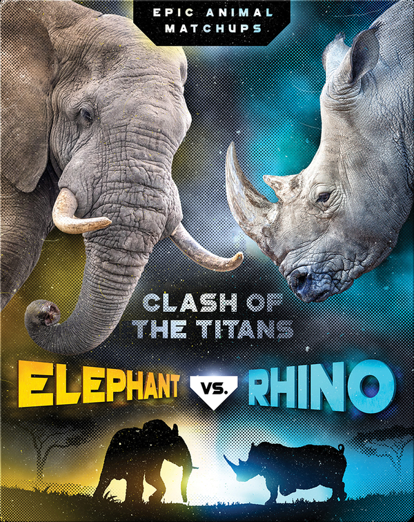 Elephant vs. Rhino