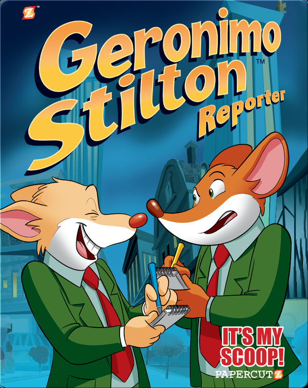 Geronimo Stilton Reporter Book 2: It's MY Scoop!