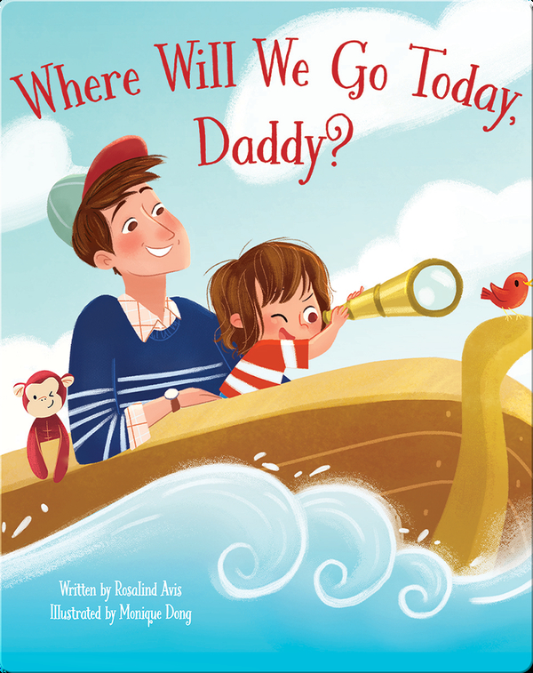 Where Will We Go Today Daddy