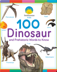 100 Dinosaur Words to Know