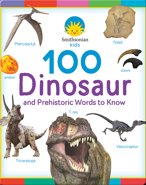 100 Dinosaur Words to Know