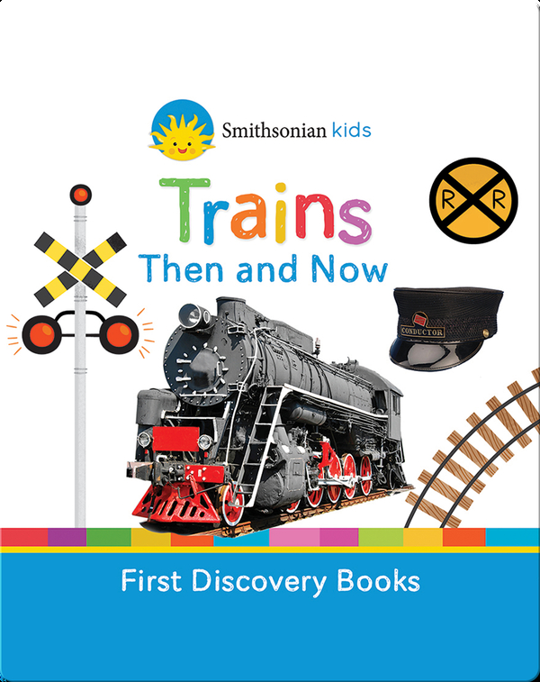 Trains Then and Now