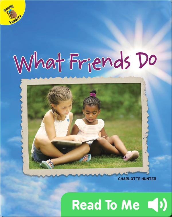 What Friends Do