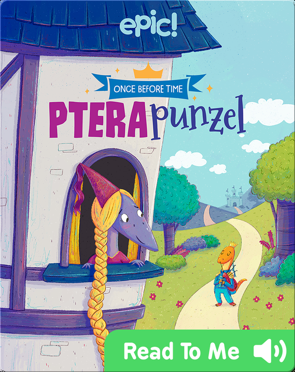 Once Before Time: Pterapunzel