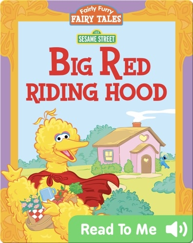 Fairly Furry Fairy Tales: Big Red Riding Hood