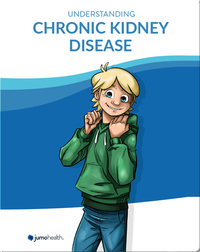 Understanding Chronic Kidney Disease